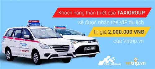 Ưu đãi lớn từ Taxi group và đối tác du lịch Vntrip