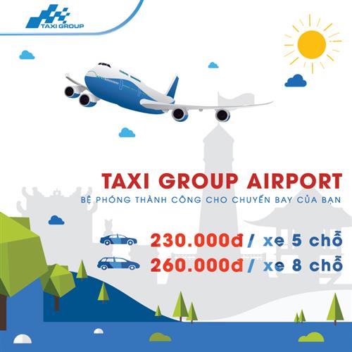 ĐI SÂN BAY TRỌN GÓI CHỈ TỪ 230,000Đ VỚI TAXI GROUP AIRPORT