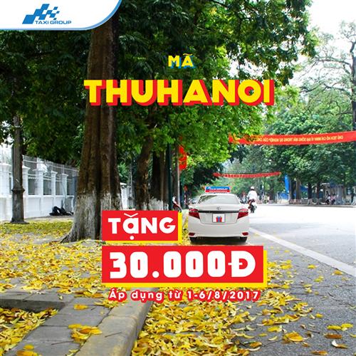 NHẬP MÃ THUHANOI, NHẬN NGAY 30.000Đ TỪ TAXI GROUP