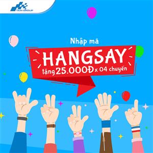 NHẬP MÃ HANGSAY, NHẬN NGAY 25.000Đ VỚI 04 CHUYẾN ĐI TỪ TAXI GROUP